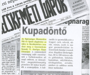Kecskeméti Lapok: Kupadöntő 2006. június 06.